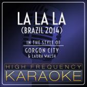 La La La (Brazil 2014) [Karaoke Version]