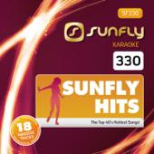 Sunfly Karaoke Hits, Vol. 330