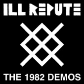 Ill Repute - Don't Be Like Them