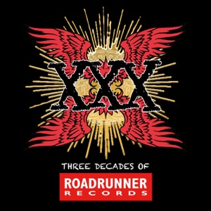XXX: Three Decades of Roadrunner Records