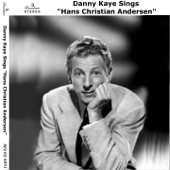 Danny Kaye Sings Hans Christian Andersen and Other Favourites