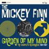 The Mickey Finn - Garden of My Mind portada