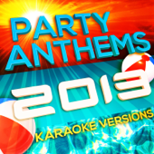 Party Anthems 2013 - Karaoke Versions