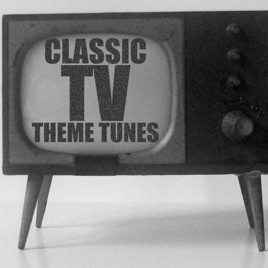 Classic TV Theme Tunes by Various Artists on iTunes