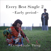 Every Little Thing - Every Best Single 2 ~Early period~ artwork