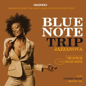 Blue Note Trip Jazzanova: Lookin' Back / Movin' On