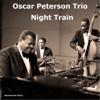 Oscar Peterson Trio - Night Train (Remastered 2014) Grafik