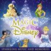The Magic of Disney - Various Artists