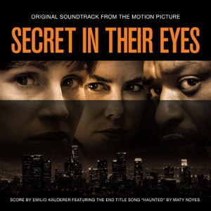 Secret in Their Eyes (Original Motion Picture Soundtrack) Mp3 Download