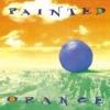 Painted Orange