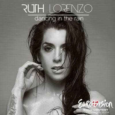 Dancing in the Rain (Official Eurovision 2014 - Spain) - Single - Ruth Lorenzo