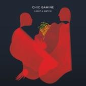 Chic Gamine - All Night