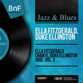 Ella Fitzgerald, Duke Ellington - I Let a Song Go Out of My Heart