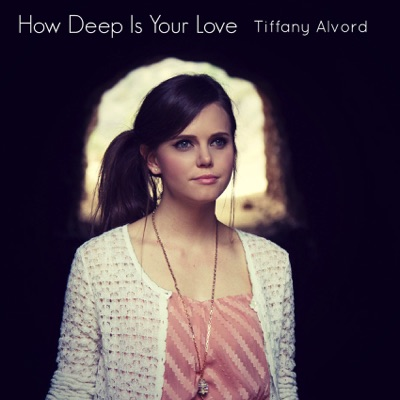 How Deep Is Your Love (Acoustic Version) - Single - Tiffany Alvord