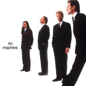 Tin Machine - Prisoner of Love