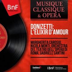 Donizetti: L'élixir d'amour (Mono Version)