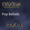 Paxtrax Professional Backing Tracks: Pop Ballads - Paxus Productions