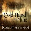 Robert Aickman - Cold Hand in Mine (Unabridged) artwork