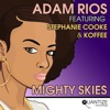 Mighty Skies (feat. Stephanie Cooke) - EP, Adam Rios