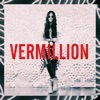 Vermillion - Single, Sofi de la Torre
