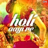 Holi Aayi Re - Colourful Holi Songs