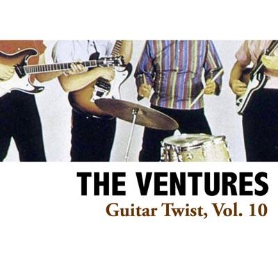 Guitar Twist, Vol. 10 - The Ventures