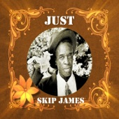 Skip James - Cypress Grove Blues