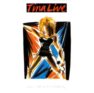 Tina Turner - Tina Live In Europe