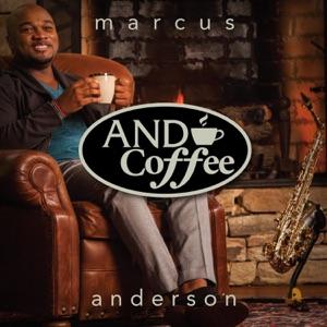 Marcus Anderson - Cup of Joe feat. Matt Marshak