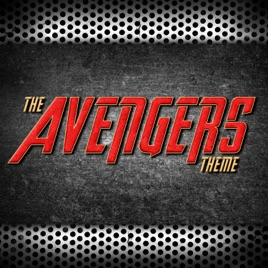 The Avengers Main Theme (From