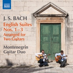 Bach: English Suites Nos. 1-3 (Arr. G. Krivokapić & D. Cerović)