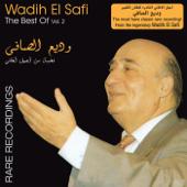 The Best of Wadih El Safi, Vol. 2 - Rare Recordings