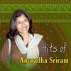 Hits of Anuradha Sriram
