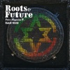 VOICE MAGICIAN Ⅳ ~Roots&Future~ ジャケット写真