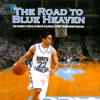 The Road to Blue Heaven: An Insider's Diary of North Carolina's 2007 Basketball Team (Unabridged)