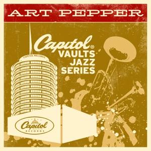 The Capitol Vaults Jazz Series: Art Pepper