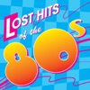 Lost Hits of the 80's (All Original Artists & Versions)