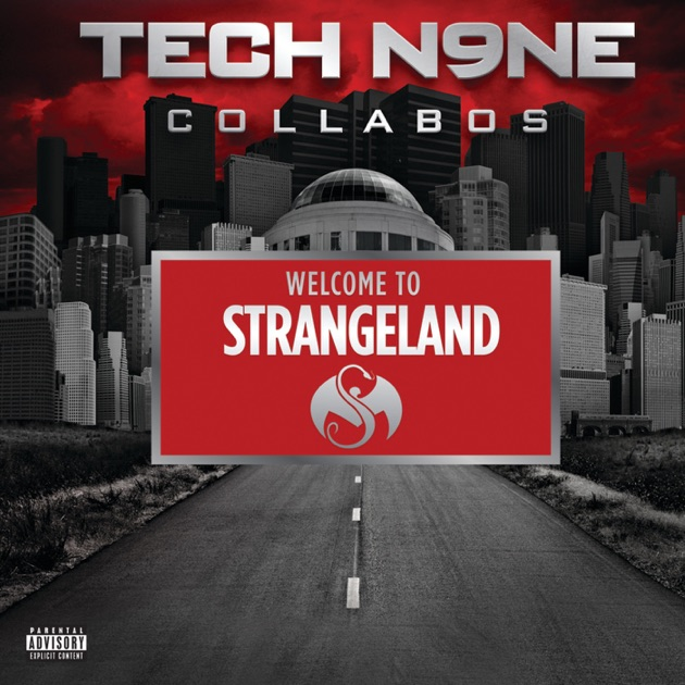 ‎Strangeulation, Vol  II (Deluxe Edition) by Tech N9ne Collabos