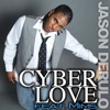Cyberlove (feat. Mims) - Single, Jason Derulo