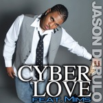 songs like Cyberlove (feat. Mims)