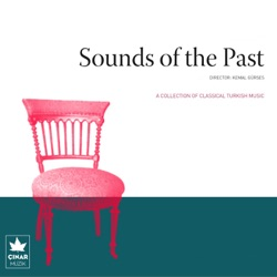 A Collection Of Classical Turkish Music Sounds Of The Past No 7