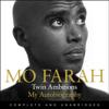 Mo Farah - Twin Ambitions - My Autobiography (Unabridged) artwork