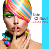 Total Chillout Ibiza 2014: Lounge Bar, Chill Out Music Grooves, Deep House & Soulful India Style Party Songs 2014