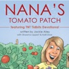 Nana's Tomato Patch: Featuring TNT Tidbits Devotional (Unabridged)