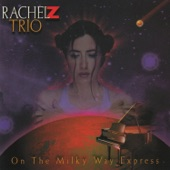 Rachel Z Trio - Witch Hunt