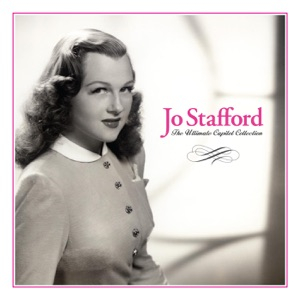 The Ultimate Capitol Collection: Jo Stafford