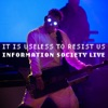 It Is Useless to Resist Us Information Society Live
