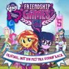 Friendship Games (Original Motion Picture Soundtrack) - My Little Pony