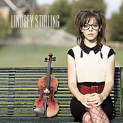Lindsey Stirling (Deluxe) - Lindsey Stirling - Lindsey Stirling