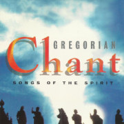 Songs of the Spirit - Gregorian Chant - Gregorian Chant